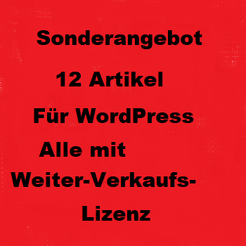 Bundle mit 12 Artikel (WordPress) alle mit Weiterverkaufslizenz