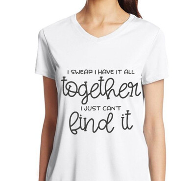 I Swear I Have It All Together Ladies White T Shirt