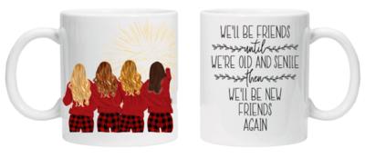 Friends Until We Are Old Mug - Winter Girls