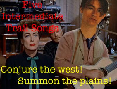 Five Intermediate Trail Songs