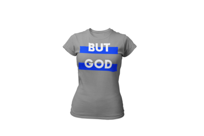 BUT GOD | Blue & White Women's Tee | Gray T-Shirt