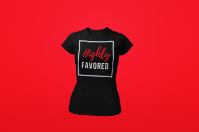 Highly Favored  Red & White | Women's Tee | Black T-Shirt