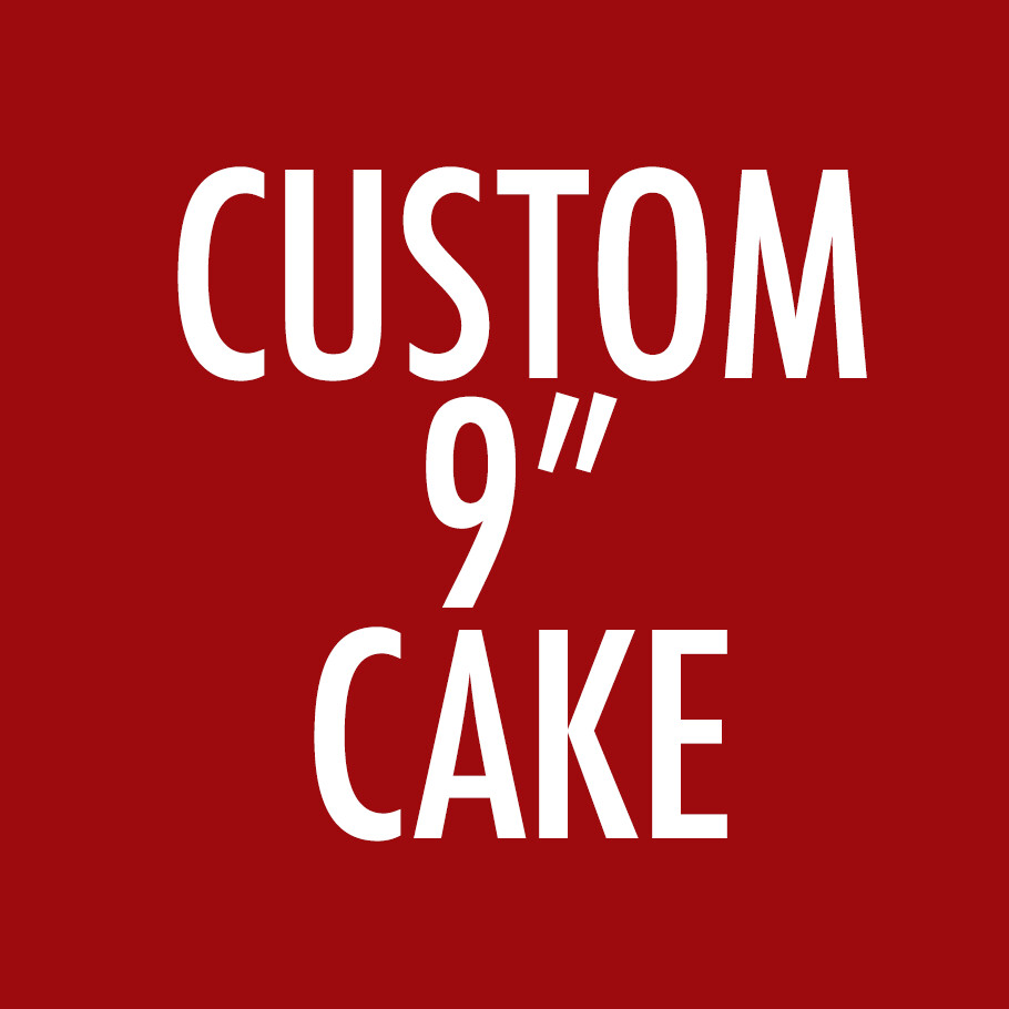 "Custom 9"" Cake"