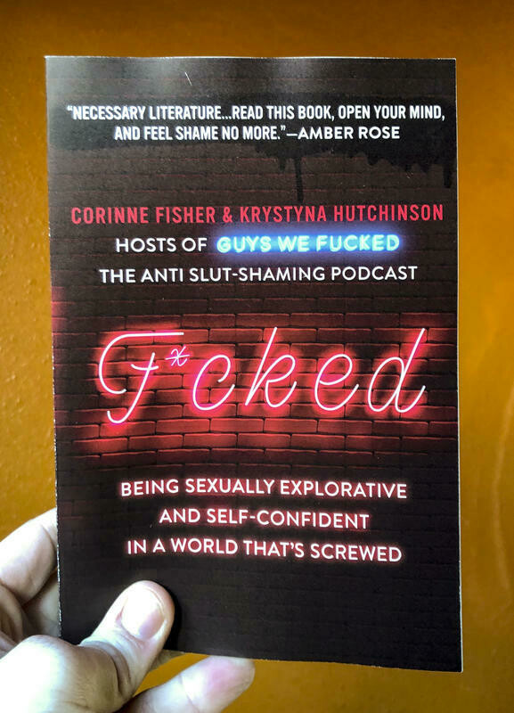 Fucked: Being Sexually Explorative - Fisher & Hutchinson