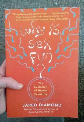 Why Is Sex Fun? - Diamond