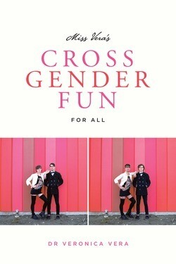 Cross Gender Fun - Vera