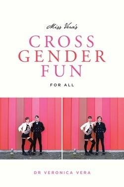 Cross Gender Fun - Vera