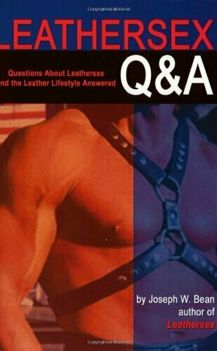 Leathersex Q and A - Bean