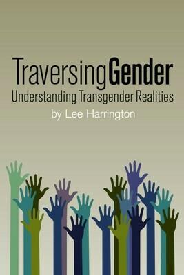 Traversing Gender - Harrington