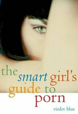 The Smart Girl's Guide to Porn - Blue