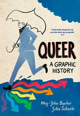 Queer: A Graphic History - Barker & Scheele