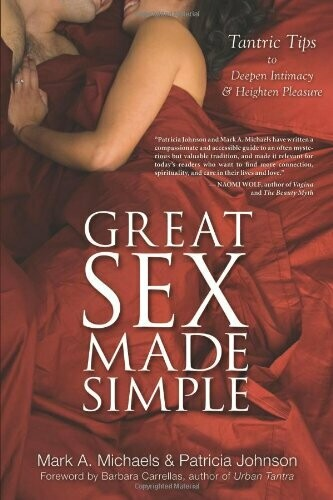 Great Sex Made Simple - Michaels and Johnson