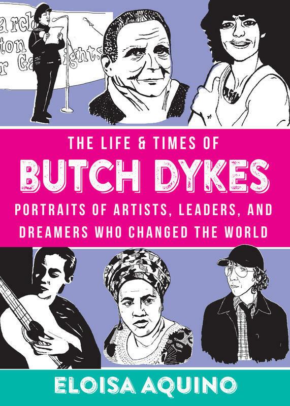The Life & Times of Butch Dykes - Aquino (Ebook)