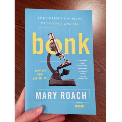Bonk: The Curious Coupling of Science and Sex - Roach