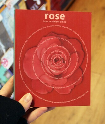 Rose: Love in Violent Times -Muscio