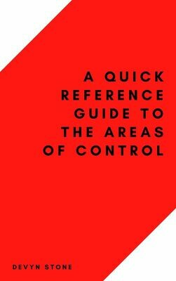 A Quick Reference Guide To The Areas Of Control - Stone