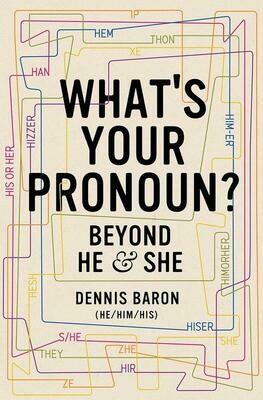 What's Your Pronoun? - Baron