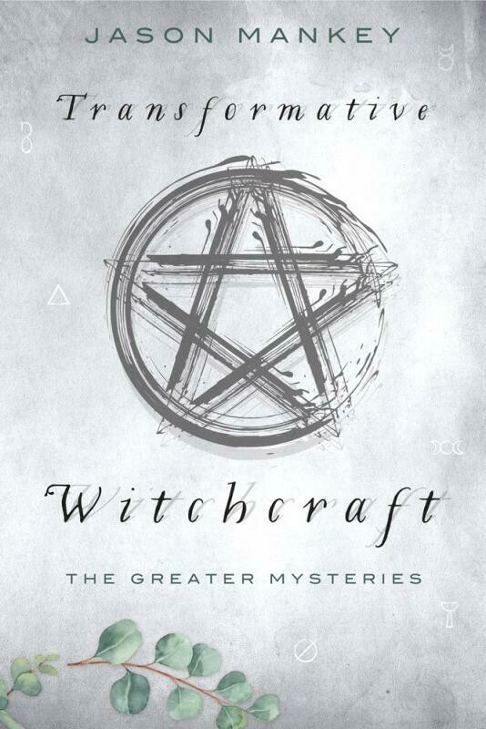 Transformative Witchcraft: The Greater Mysteries  - Mankey