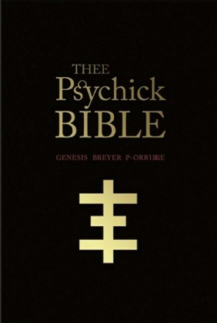 THEE Psychick BIBLE - Genesis Breyer P-Orridge