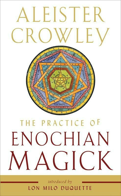 Practice of Enochian Magick - Crowley