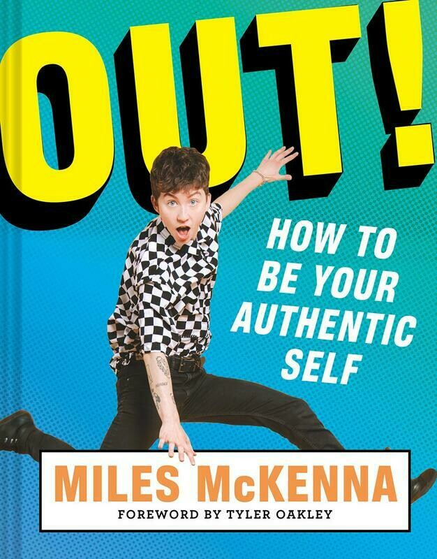 Out!: How to Be Your Authentic Self - McKenna