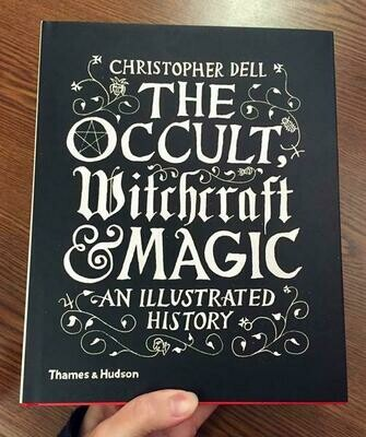 The Occult, Witchcraft & Magic: An Illustrated History - Dell