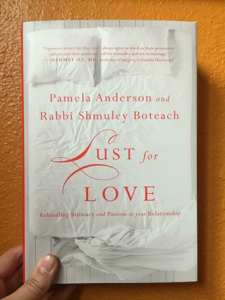 Lust for Love: Rekindling Intimacy and Passion in Your Relationship - Anderson & Boteach