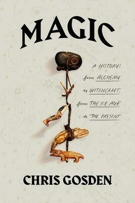 Magic: A History - Gosden