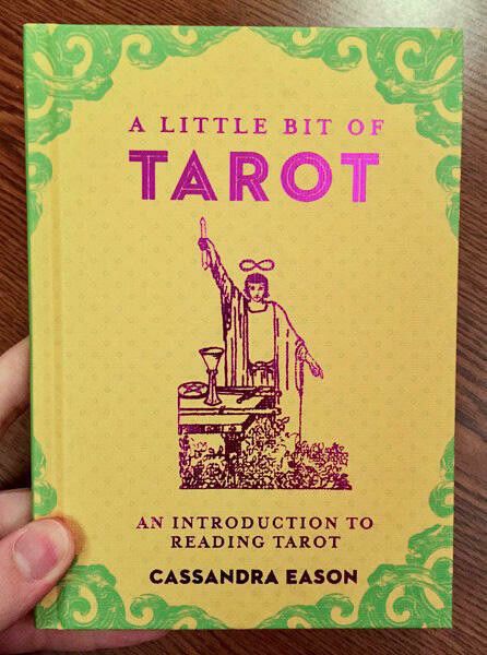 A Little Bit of Tarot: An Introduction to Reading Tarot - Eason