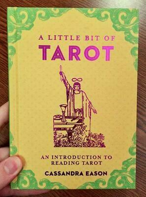 A Little Bit of Tarot: An Introduction to Reading Tarot - Eason