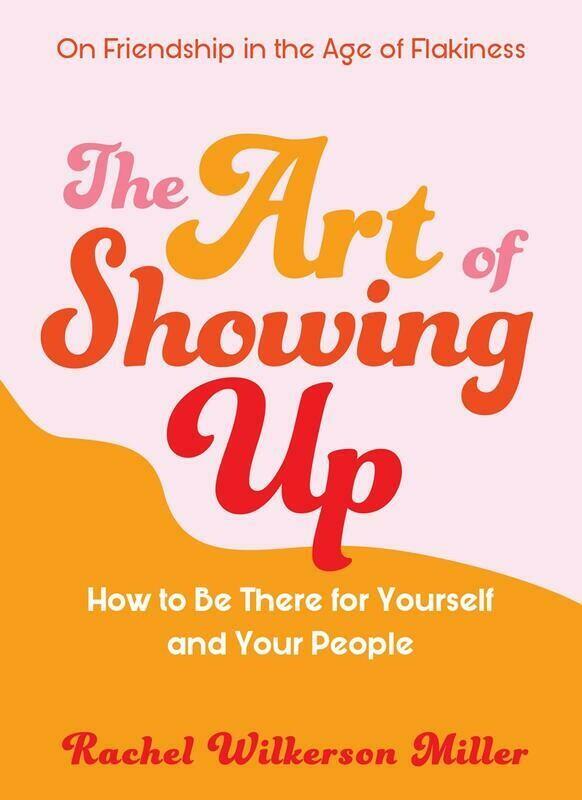 Art of Showing Up - Miller