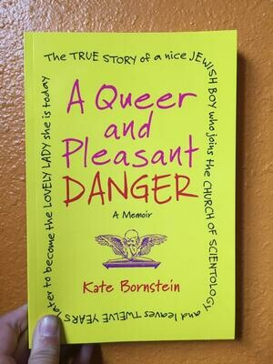 A Queer and Pleasant Danger - Bornstein