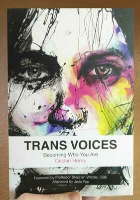 Trans Voices: Becoming Who You Are - Fae, Henry, & Whittle