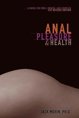 Anal Pleasure and Health - Morin