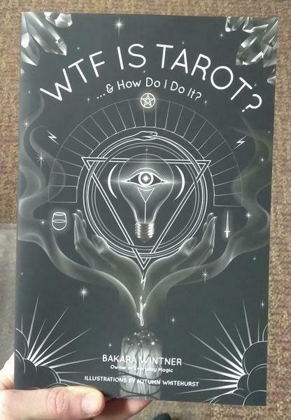 WTF is Tarot?: ...& How Do I Do It? - Wintner  & Whitehurst
