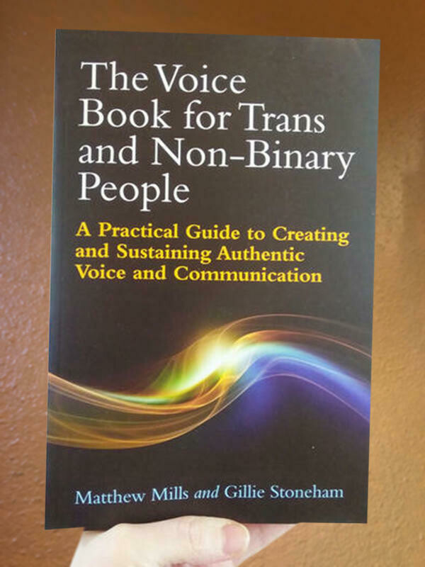 The Voice Book for Trans and Non-Binary People - Hotchkiss et al