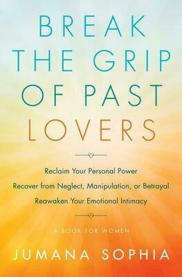 Break the Grip of Past Lovers - Sophia