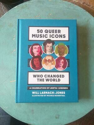 50 Queer Music Icons Who Changed the World: A Celebration of LGBTQ Legends - Larnach-Jones