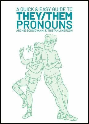 A Quick & Easy Guide to They/Them Pronouns - Bongiovanni & Jimerson