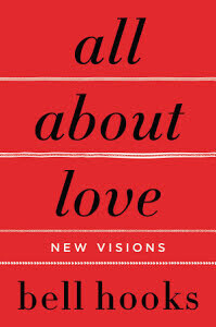 All About Love: New Visions - hooks