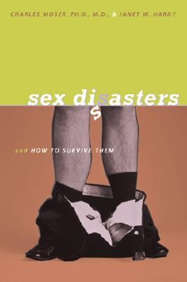 Sex Disasters - Moser and Hardy