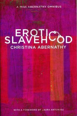 Erotic Slavehood - Abernathy