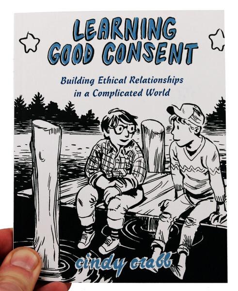 Learning Good Consent - ZINE - Crabb