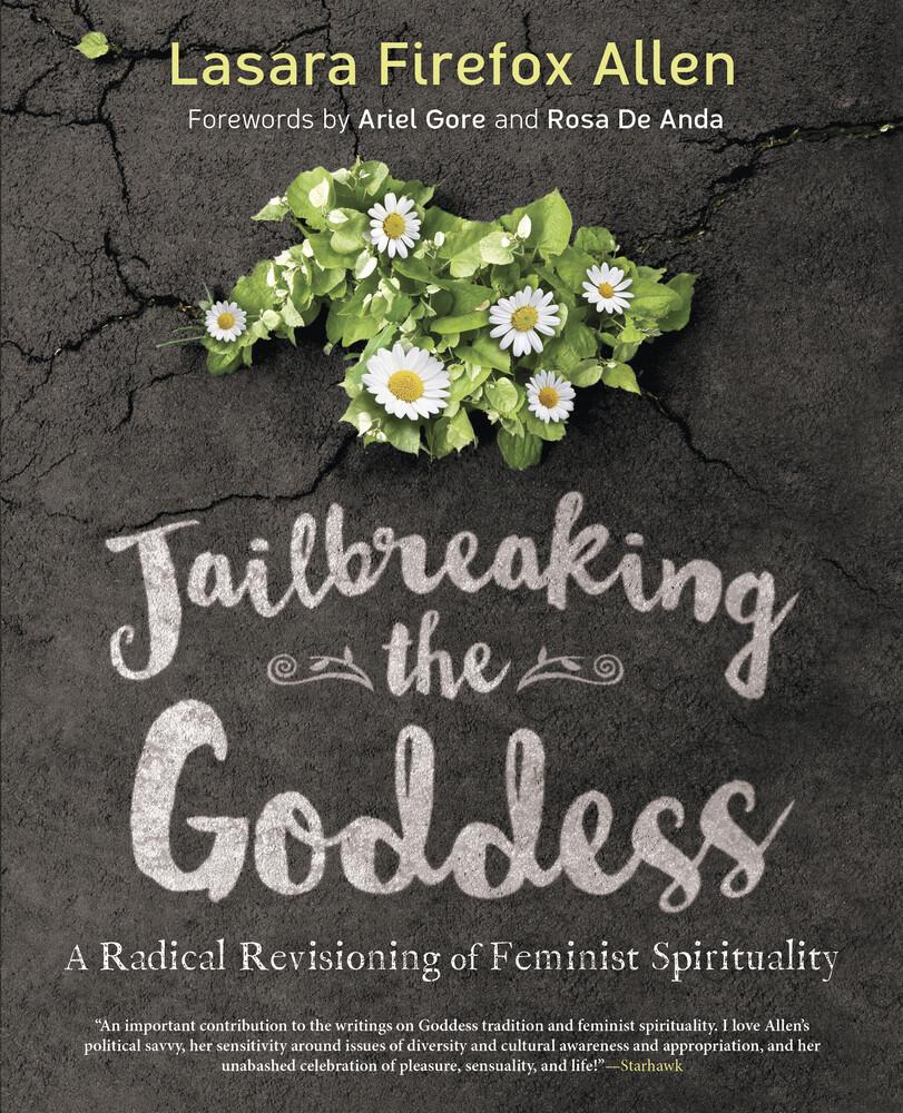 Jailbreaking the Goddess - Allen