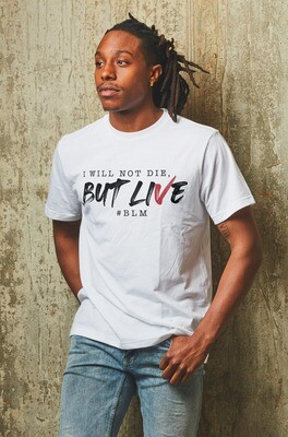 I Will Not Die T-Shirt