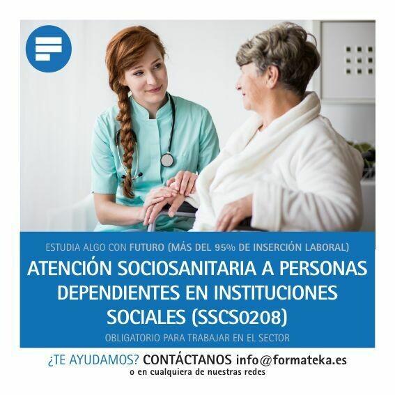 Certificado de profesionalidad Atención Sociosanitaria a Personas Dependientes en Instituciones Sociales (SSCS0208)