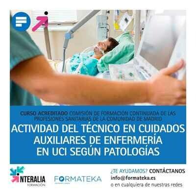 Actividad del técnico en cuidados auxiliares de enfermería en UCI según patologías  - 33 Horas - 4,0 Créditos CFC