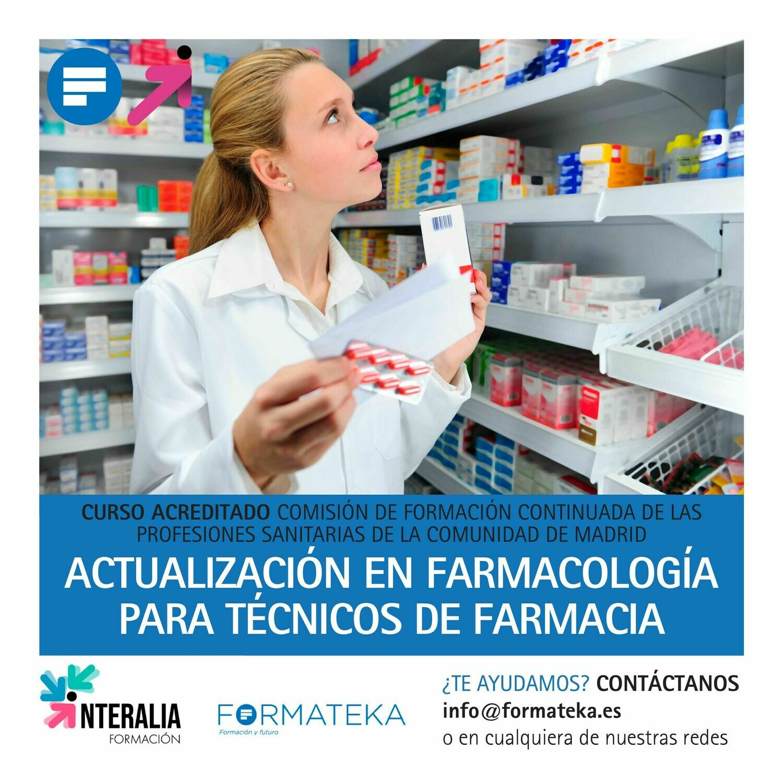 Actualización en farmacología para técnicos de farmacia - 31 Horas - 4,03 Créditos CFC