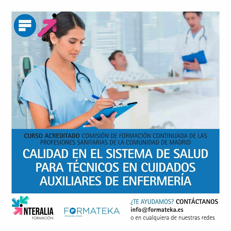 Calidad en el Sistema de Salud para Técnicos en Cuidados Auxiliares de Enfermería - 33 Horas - 4,29 Créditos CFC