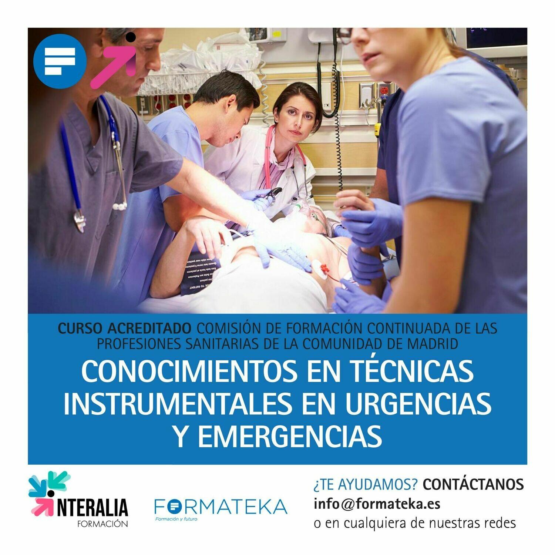 Conocimientos en técnicas instrumentales en urgencias y emergencias - 48 Horas - 4,97 Créditos CFC